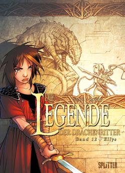 Die Legende der Drachenritter. Band 12 von Ange, Cossu,  Brice