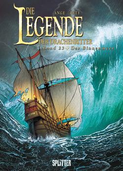 Die Legende der Drachenritter. Band 23 von Ange, Paty,  Christian