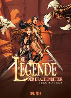 Die Legende der Drachenritter. Band 2 von Ange, Briones,  Philippe