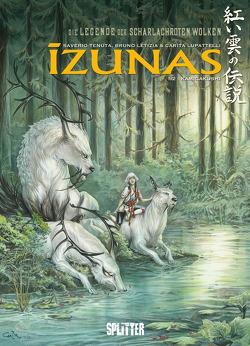 Die Legende der scharlachroten Wolken – Izunas. Band 1 von Letizia,  Bruno, Lupattelli,  Carita, Tenuta,  Saverio