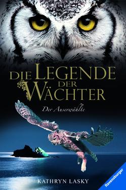 Die Legende der Wächter 10: Der Auserwählte von Khakdan,  Wahed, Lasky,  Kathryn, Orgaß,  Katharina