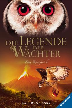 Die Legende der Wächter 11: Das Königreich von Khakdan,  Wahed, Lasky,  Kathryn, Orgaß,  Katharina