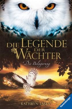 Die Legende der Wächter 4: Die Belagerung von Khakdan,  Wahed, Lasky,  Kathryn, Orgaß,  Katharina