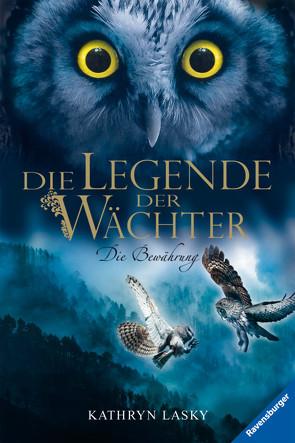 Die Legende der Wächter 5: Die Bewährung von Khakdan,  Wahed, Lasky,  Kathryn, Orgaß,  Katharina