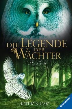 Die Legende der Wächter 8: Die Flucht von Khakdan,  Wahed, Lasky,  Kathryn, Orgaß,  Katharina