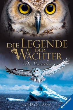 Die Legende der Wächter 9: Das Vermächtnis von Khakdan,  Wahed, Lasky,  Kathryn, Orgaß,  Katharina