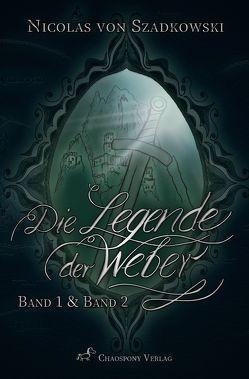 Die Legende der Weber (Band 1 und Band 2) von von Szadkowski,  Nicolas