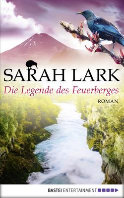 Die Legende des Feuerberges von Lark,  Sarah