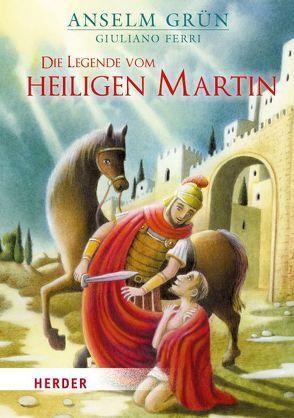 Die Legende vom heiligen Martin. Mini von Ferri,  Giuliano, Grün,  Anselm