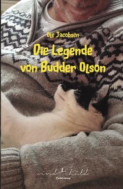 Die Legende von Budder Olson von Ole,  Jacobsen