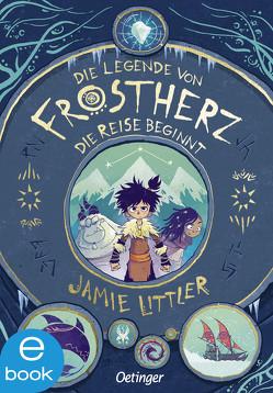 Die Legende von Frostherz 1 von Littler,  Jamie, Mannchen,  Nadine