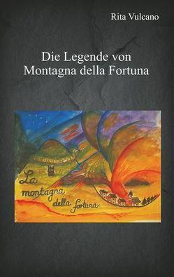 Die Legende von Montagna della Fortuna von Vulcano,  Rita