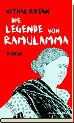 Die Legende von Ramulamma von Niederle,  Helmuth A, Rajan,  Vithal