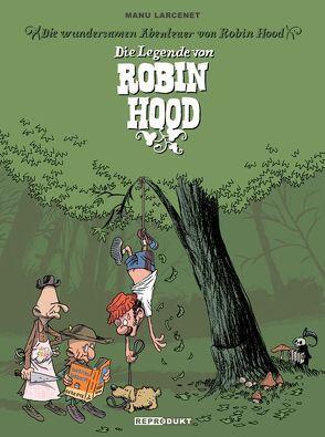 Die Legende von Robin Hood von Larcenet,  Manu, Wilksen,  Kai