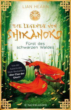 Die Legende von Shikanoko – Fürst des schwarzen Waldes von Hearn,  Lian, Schmidt,  Sibylle