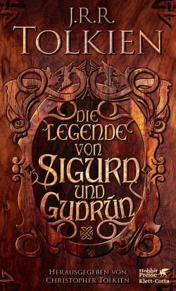 Die Legende von Sigurd und Gudrún von Möhring,  Hans U, Tolkien,  Christopher, Tolkien,  J.R.R.