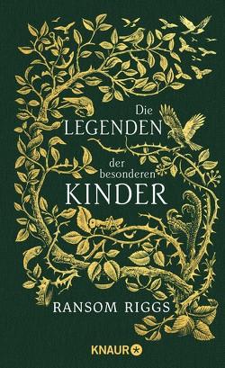Die Legenden der besonderen Kinder von Davidson,  Andrew, Kinkel,  Silvia, Riggs,  Ransom