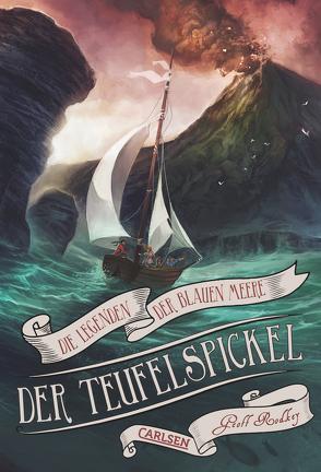 Die Legenden der Blauen Meere 3: Der Teufelspickel von Rodkey,  Geoff