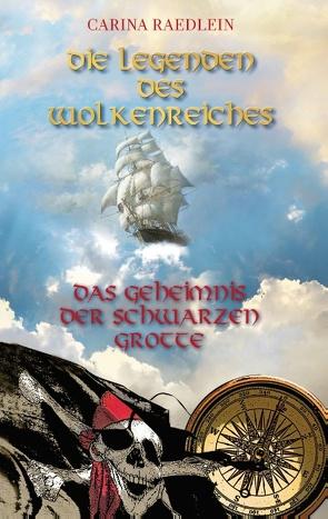 Die Legenden des Wolkenreiches von Raedlein,  Carina