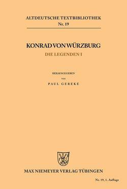 Die Legenden I von Gereke,  Paul, Konrad von Würzburg
