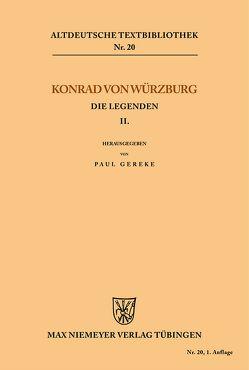 Die Legenden II von Gereke,  Paul, Konrad von Würzburg