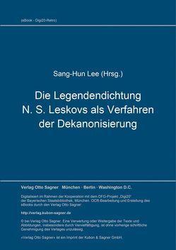 Die Legendendichtung N. S. Leskovs als Verfahren der Dekanonisierung von Lee,  Sang-Hun