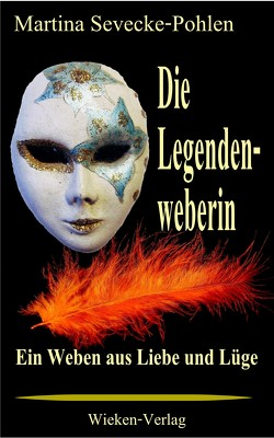 Die Legendenweberin von Sevecke-Pohlen,  Martina