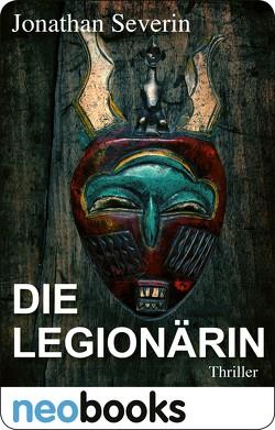 Die Legionärin von Severin,  Jonathan