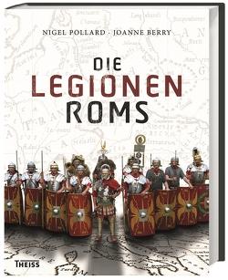 Die Legionen Roms von Berry,  Joanne, Hartz,  Cornelius, Pollard,  Nigel