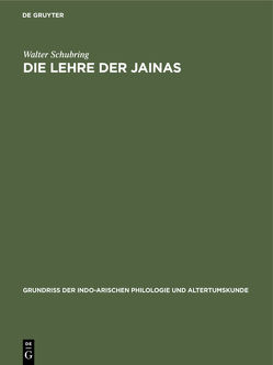 Die Lehre der Jainas von Schubring,  Walter