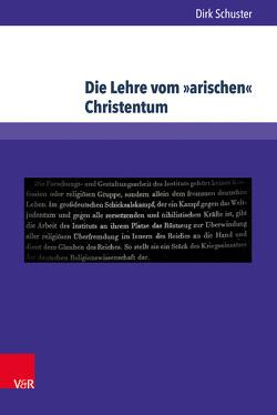 Die Lehre vom »arischen« Christentum von Schuster,  Dirk
