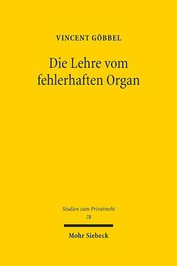 Die Lehre vom fehlerhaften Organ von Göbbel,  Vincent