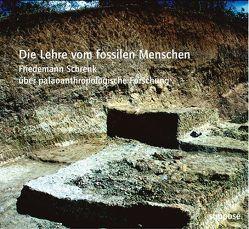 Die Lehre vom fossilen Menschen von Sander,  Klaus, Schrenk,  Friedemann