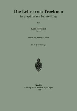Die Lehre vom Trocknen in graphischer Darstellung von Reyscher,  Karl