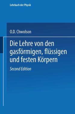 Die Lehre von den gasförmigen, flüssigen und festen Körpern von Chwolson,  Orest D.