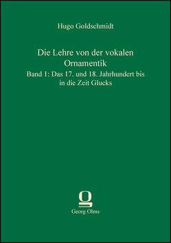 Die Lehre von der vokalen Ornamentik von Goldschmidt,  Hugo