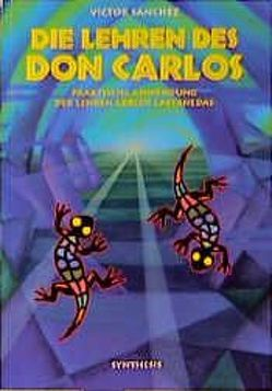 Die Lehren des Don Carlos von Sanchez,  Victor