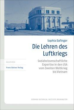 Die Lehren des Luftkriegs von Dafinger,  Sophia
