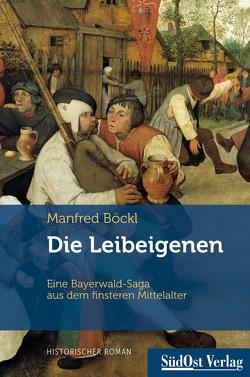 Die Leibeigenen von Böckl ,  Manfred