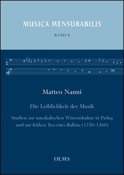 Die Leiblichkeit der Musik von Nanni,  Matteo