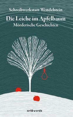 Die Leiche im Apfelbaum von Vollmuth,  Gudrun
