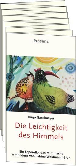 Die Leichtigkeit des Himmels von Ganslmayer,  Hugo, Waldmann-Brun,  Sabine