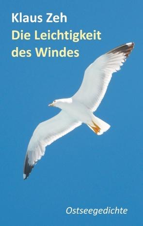 Die Leichtigkeit des Windes von Zeh,  Klaus