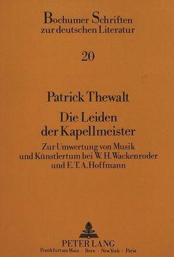 Die Leiden der Kapellmeister von Thewalt,  Patrick