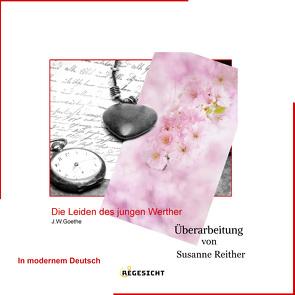 Die Leiden des jungen Werther von Reither,  Susanne
