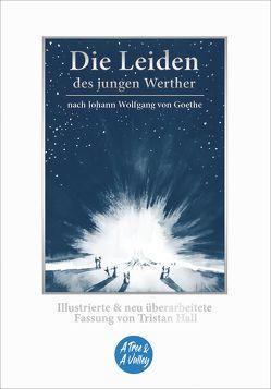 Die Leiden des jungen Werther – nach Johann Wolfgang von Goethe von Graf,  Lucas, Hall,  Tristan