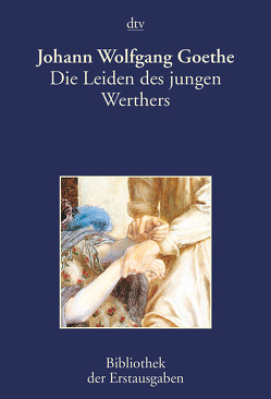 Die Leiden des jungen Werthers von Goethe,  Johann Wolfgang von, Kiermeier-Debre,  Joseph