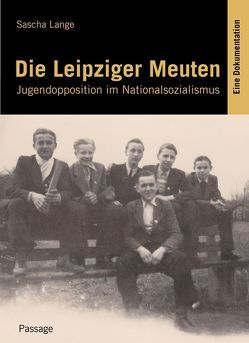 Die Leipziger Meuten von Lange,  Sascha