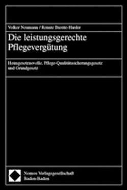Die leistungsgerechte Pflegevergütung von Bieritz-Harder,  Renate, Neumann,  Volker