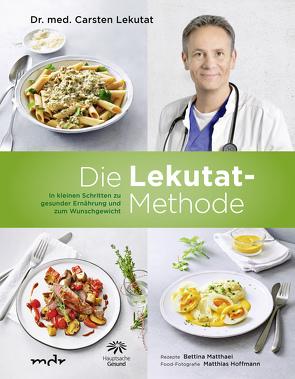 Die Lekutat-Methode von Dr. med. Lekutat,  Carsten, Matthaei,  Bettina